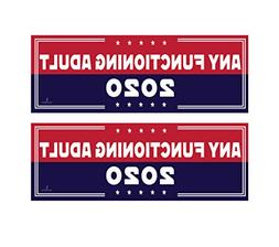 2 Pack! - Any Functioning Adult Bumper Stickers - Funny Viny