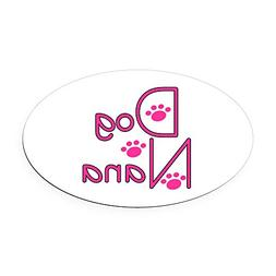 CafePress - Dog Nana - Oval Car Magnet, Euro Oval Magnetic B