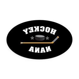CafePress - Hockey Nana - Oval Car Magnet, Euro Oval Magneti