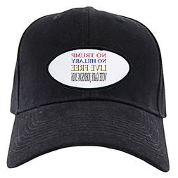 CafePress - Live Free Vote Gary Johnson 2016 Black Cap - Bas