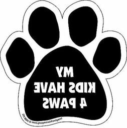 "Car Magnet- Paw-My Kids Have 4 Paws- 5.5"" x 5.5"""