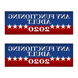 "2 PACK! Any Functioning Adult 2020 Funny Bumper Sticker 3"" x"
