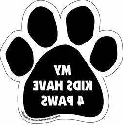 """Car Magnet- Paw-My Kids Have 4 Paws- 5.5"""" x 5.5"""