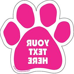 """Imagine This Sign Customizable Pink Paw Car Magnet 5.5"""" by 5"""