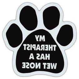 Dog Paw Shaped Car Magnet - My Therapist Has Wet Nose - Bump