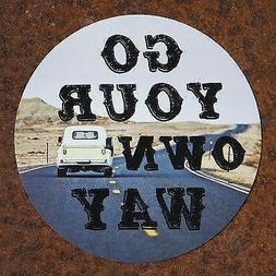"""Go Your Own Way"" Car Magnet"