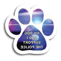 """My Dog and I Support the Police Pawprint Car Magnet 5"""" Paw P"""