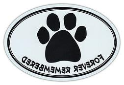 Oval Car Magnet - Forever Remembered - Dog Memorial Remembra