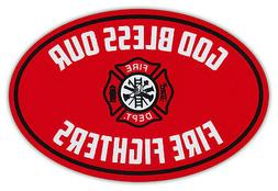 Oval Car Magnet - God Bless Our Fire Fighters - Fire Departm
