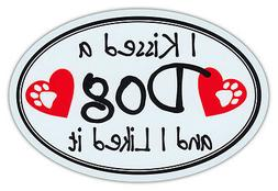 Oval Car Magnet - I Kissed A Dog And Liked It - Katy Perry P