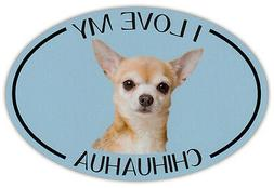 Oval Dog Breed Picture Car Magnet - I Love My Chihuahua - Bu