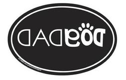 """Oval Dog Car/Truck Magnet  """"Dog Dad"""" - NEW - Made in USA"""