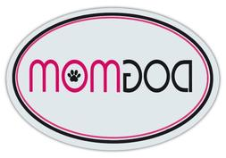 Oval Shaped Pet Magnets: DOG MOM  | Cars, Trucks, Refrigerat