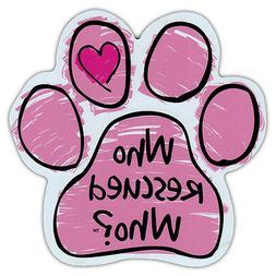 Pink Scribble Dog Paw Car Magnet - Who Rescued Who? - Magnet