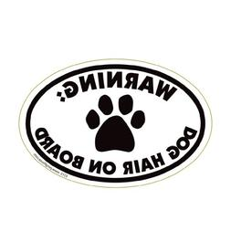 Warning Dog Hair On Board Oval Magnet