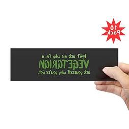 "CafePress Why Not Vegetarian - 10""x3"" Rectangle Bumper Stick"